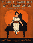 Sheet Music - I've got a Grand Baby with a Grand Piano